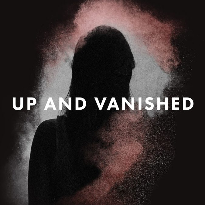 up and vanished podcast