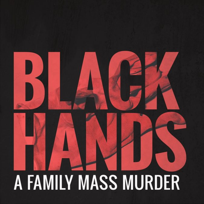 Black Hands true crime podcast