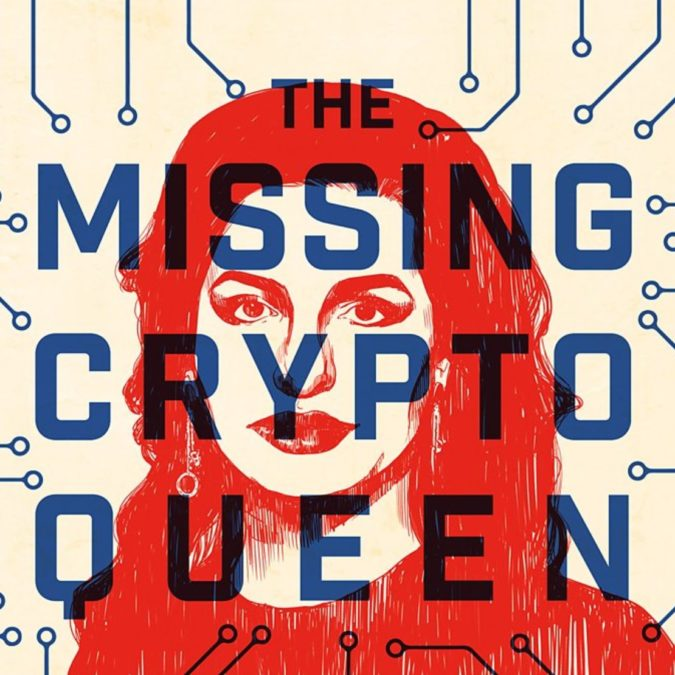 the missing cryptoqueen podcast